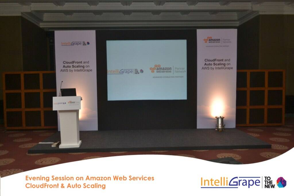Evening Session on AWS CloudFront& Auto Scaling by Amazon and IntelliGrape Software-1