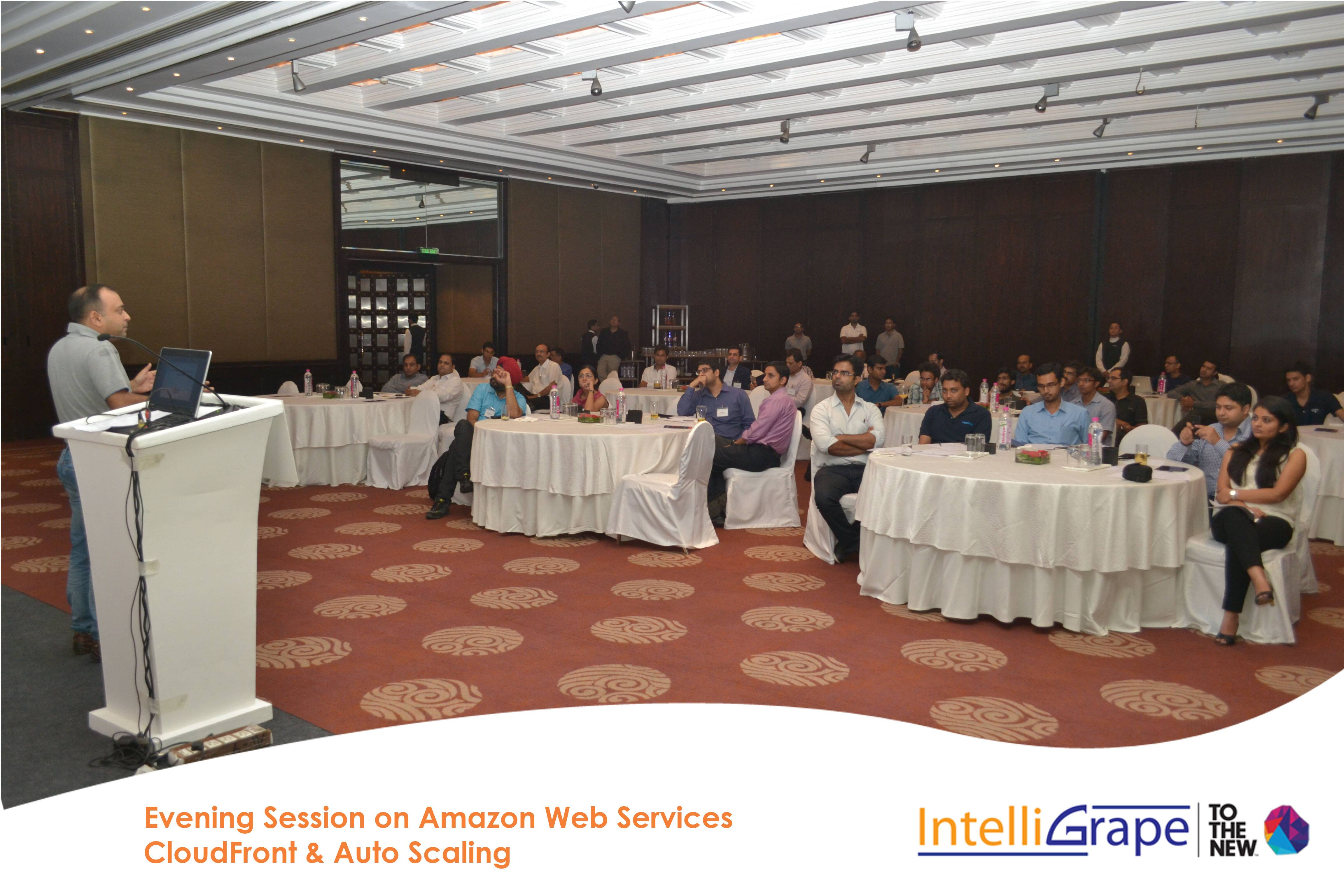 Evening Session on AWS CloudFront& Auto Scaling by Amazon and IntelliGrape Software-5