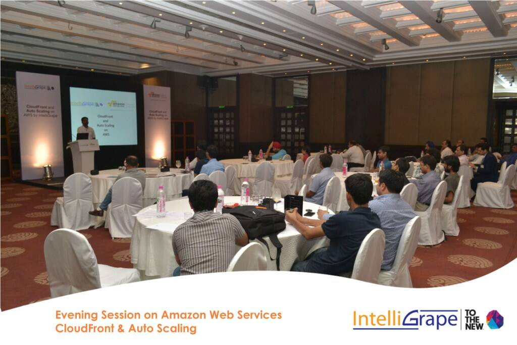 Evening Session on AWS CloudFront& Auto Scaling by Amazon and IntelliGrape Software-8
