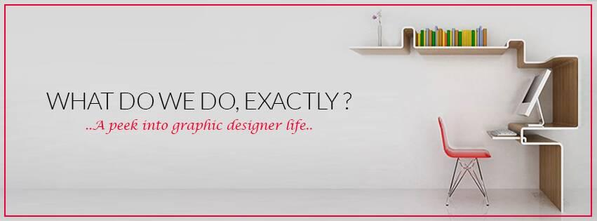 A peek into Graphic Designer life.