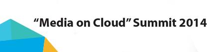 media-on-cloud-summit-2014